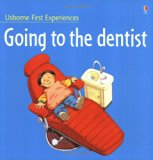 Book Cover Going to the Dentist (Usborne First Experiences)