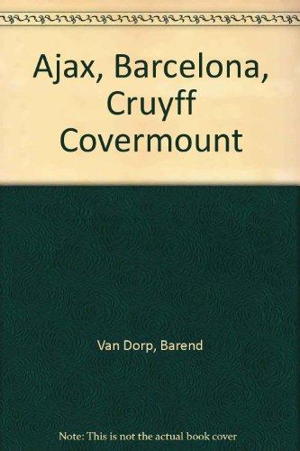 Book Cover Ajax, Barcelona, Cruyff Covermount