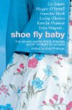 Book Cover Shoe Fly Baby: The Asham Award Short Story Collection