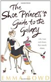 Book Cover The Shoe Princess's Guide to the Galaxy