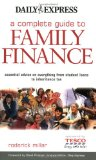 Book Cover A Complete Guide to Family Finance: Essential Advice on Everything from Student Loans to Inheritance Tax
