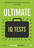 Book Cover Ultimate IQ Tests: 1000 Practice Test Questions to Boost Your Brainpower (Ultimate Series)