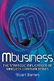 Book Cover Mbusiness: The Strategic Implications of Mobile Communications