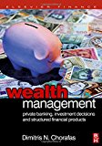Book Cover Wealth Management: Private Banking, Investment Decisions, and Structured Financial Products