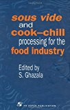 Book Cover Sous Vide and Cook-Chill Processing for the Food Industry (Chapman & Hall Food Science Book)