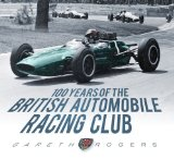 Book Cover 100 Years of the British Automobile Racing Club