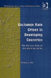 Book Cover Exchange Rate Crises in Developing Countries: The Political Role of the Banking Sector (The International Political Economy of New Regionalisms)