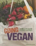 Book Cover Going Vegan: A Healthy Guide to Making the Switch (Food Revolution)