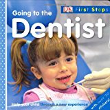 Book Cover Going to the Dentist (DK First Steps)