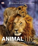 Book Cover Animal Life: Secrets of the Animal World Revealed (American Museum of Natural History)