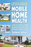 Book Cover Mobile Home Wealth: How to Make Money Buying, Selling and Renting Mobile Homes