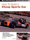 Book Cover How to Build a Cheap Sports Car (Motorbooks Workshop)