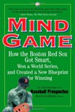 Book Cover Mind Game: How the Boston Red Sox Got Smart, Won a World Series, and Created a New Blueprint for Winning
