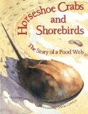 Book Cover Horseshoe Crabs and Shorebirds: The Story of a Foodweb