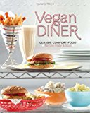Book Cover Vegan Diner: Classic Comfort Food for the Body and Soul