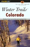 "Book Cover Winter Trailsâ""¢ Colorado, 2nd: The Best Cross-Country Ski and Snowshoe Trails (Winter Trails Series)"