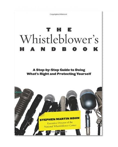 Book Cover Whistleblower's Handbook: A Step-By-Step Guide To Doing What's Right And Protecting Yourself