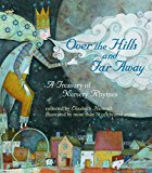 Book Cover Over the Hills and Far Away: A Treasury of Nursery Rhymes