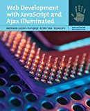 Book Cover Web Development With Javascript And Ajax Illuminated (Jones and Bartlett Illuminated (Paperback))