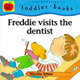 Book Cover Freddie Visits the Dentist (Little Barron's Toddler Books)
