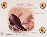 Book Cover 3000 Shoes from 1896: With Price Guide (Schiffer Book for Collectors and Designers)