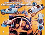 Book Cover Collector's Guide to Children's Automobiles (A Schiffer Book for Collectors)