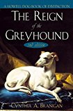 Book Cover The Reign of the Greyhound