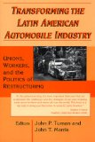 Book Cover Transforming the Latin American Automobile Industry: Union, Workers, and the Politics of Restructuring (Perspectives on Latin America and the Caribbean)