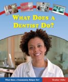 Book Cover What Does a Dentist Do? (What Does a Community Helper Do?)
