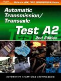 Book Cover Automobile Test: Automatic Transmission/Transaxle (Test A2) (ASE Test Prep: Automatic Transmissions/Transaxles Test A2)