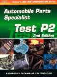 Book Cover ASE Test Prep Series -- Automobile (P2): Automobile Parts Specialist (ASE Test Prep: Parts Specialist Test P2)