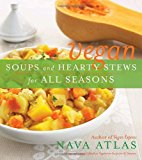 Book Cover Vegan Soups and Hearty Stews for All Seasons