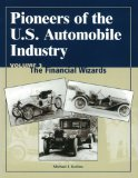 Book Cover Pioneers of the U.S. Automobile Industry: The Financial Wizards
