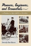 Book Cover Pioneers, Engineers, And Scoundrels: The Dawn Of The Automobile In America