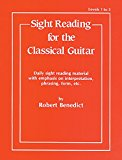 Book Cover Sight Reading for the Classical Guitar, Level I-III: Daily Sight Reading Material with Emphasis on Interpretation, Phrasing, Form, and More