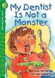 Book Cover My Dentist is Not a Monster, Level 2 (Lightning Readers: Level 2)
