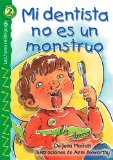 Book Cover Mi dentista no es un monstruo (My Dentist Is Not a Monster), Level 2 (Lightning Readers) (Spanish Edition)
