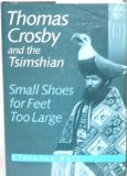 Book Cover Thomas Crosby and the Tsimshian: Small Shoes for Feet Too Large