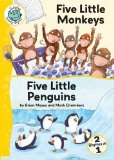 Book Cover Five Little Monkeys and Five Little Penguins (Tadpoles: Nursery Rhymes)
