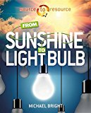 Book Cover From Sunshine to Light Bulb (Source to Resource)