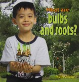 Book Cover What Are Bulbs and Roots? (Plants Close-Up)