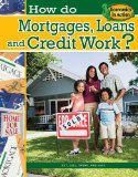 Book Cover How Do Mortgages, Loans, and Credit Work? (Economics in Action)