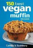Book Cover 150 Best Vegan Muffin Recipes