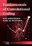 Book Cover Fundamentals of Convolutional Coding (IEEE Series on Digital & Mobile Communication)
