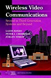 Book Cover Wireless Video Communications: Second to Third Generation and Beyond (IEEE Series on Mobile & Digital Communications)