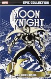 Book Cover Moon Knight Epic Collection: Bad Moon Rising