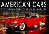 Book Cover American Cars: The Automobiles that Made America