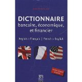 Book Cover Dictionnaire bancaire economique et financier : Francais - anglais / anglais - français : French to English and English to French Banking Financial and Economic Terms (English and French Edition)