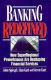 Book Cover Banking Redefined: How Superregional Powerhouses Are Reshaping Financial Services (Bankline Publication)