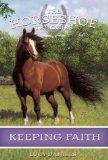 Book Cover Keeping Faith (Horseshoe Trilogies, Book 1)